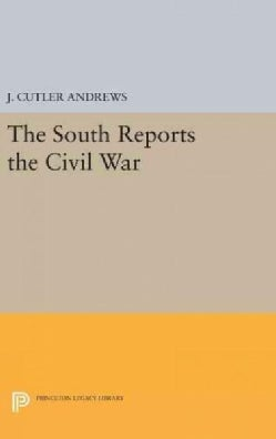 South Reports the Civil War (Hardcover)
