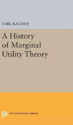 History of Marginal Utility Theory (Hardcover)