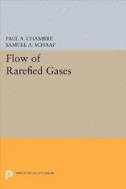 Flow of Rarefied Gases (Hardcover)