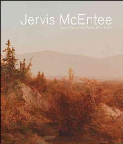 Jervis McEntee: Painter-Poet of the Hudson River School (Paperback)