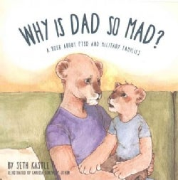 Why Is Dad So Mad? (Paperback)
