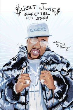 Sweet Jones: Pimp C's Trill Life Story (Paperback)