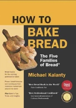 How to Bake Bread: The Five Families of Bread (Paperback)