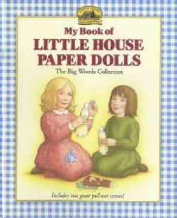 My Book of Little House Paper Dolls: The Big Woods Collection (Paperback)