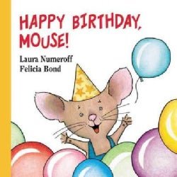 Happy Birthday, Mouse! (Board book)