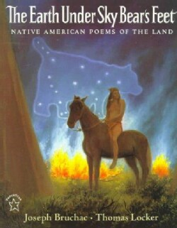 The Earth Under Sky Bear's Feet: Native American Poems of the Land (Paperback)