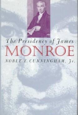 The Presidency of James Monroe (Hardcover)
