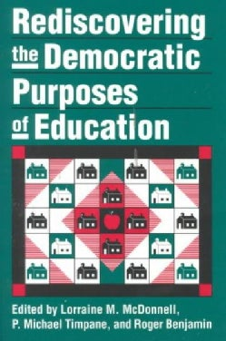 Rediscovering the Democratic Purposes of Education (Paperback)