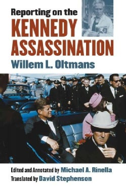 Reporting on the Kennedy Assassination (Hardcover)