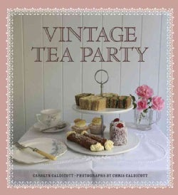 Vintage Tea Party (Hardcover)