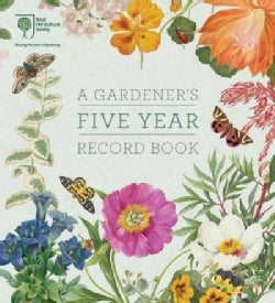 Royal Horticultural Society A Gardener's Five Year Record Book (Notebook / blank book)