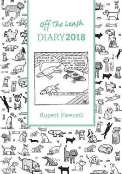 Off the Leash Diary 2018 (Calendar)