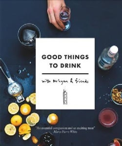 Good Things to Drink With Mr Lyan and Friends (Paperback)