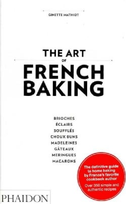 The Art of French Baking (Hardcover)