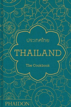 Thailand: The Cookbook (Hardcover)
