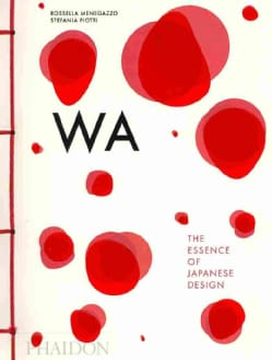 Wa: The Essence of Japanese Design (Paperback)