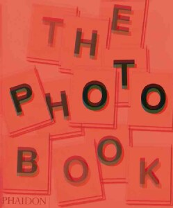The Photography Book (Hardcover)