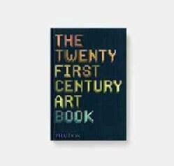 The Twenty First Century Art Book (Hardcover)