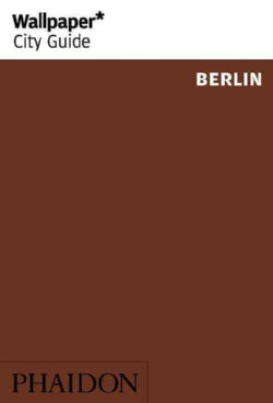 Wallpaper City Guide Berlin (Paperback)
