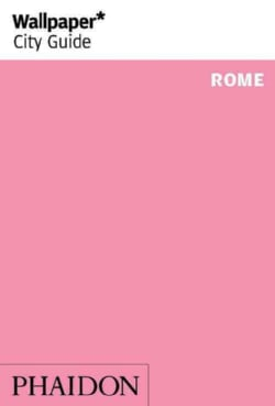 Wallpaper City Guide Rome (Paperback)