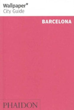 Wallpaper City Guide Barcelona (Paperback)
