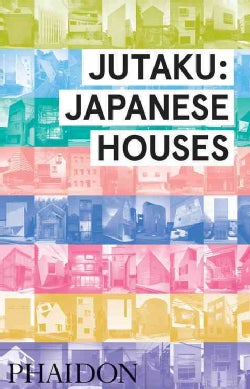 Jutaka: Japanese Houses (Hardcover)