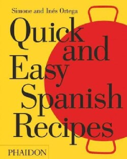 Quick and Easy Spanish Recipes (Hardcover)
