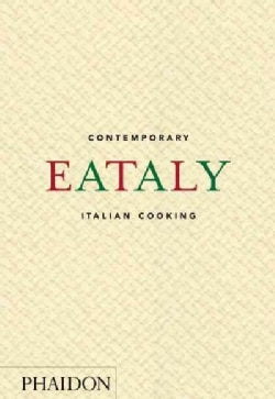 Eataly: Contemporary Italian Cooking (Hardcover)