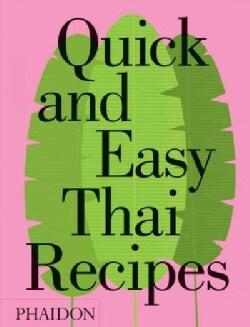 Quick & Easy Thai Recipes (Hardcover)