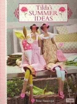 Tilda's Summer Ideas (Paperback)