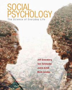 Social Psychology: The Science of Everyday Life (Hardcover)