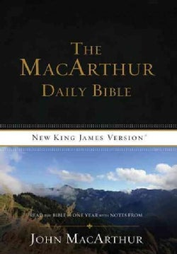 The Macarthur Daily Bible: Read the Bible in One Year with Notes from John Macarthur (Paperback)