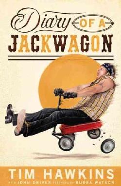 Diary of a Jackwagon (Paperback)