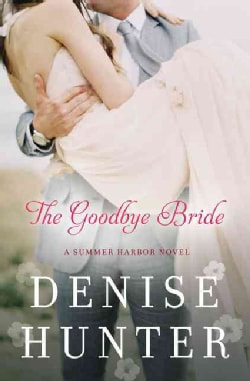 The Goodbye Bride (Paperback)