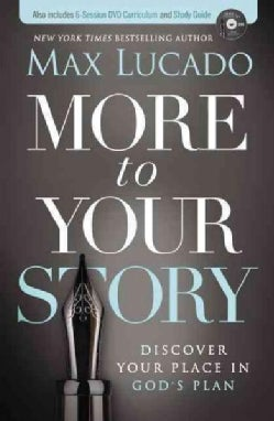 More to Your Story: Discover Your Place in God's Plan