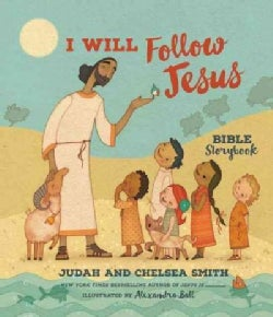 I Will Follow Jesus Bible Storybook (Hardcover)