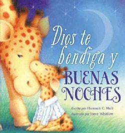 Dios te bendiga y buenas noches / God Bless You and Good Night (Board book)