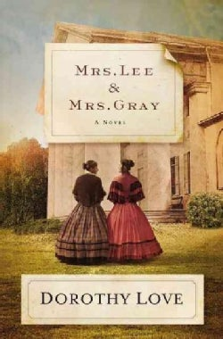 Mrs. Lee and Mrs. Gray (Paperback)