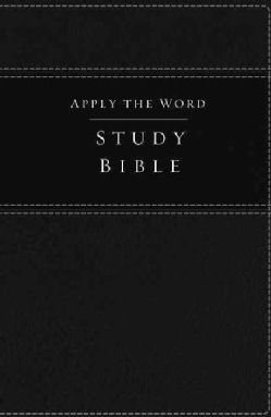 Apply the Word Study Bible: New King James Version, Black Leathersoft, Live in His Steps (Paperback)