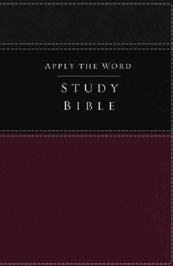 Apply the Word Study Bible: New King James Version, Deep Rose/Black, Leathersoft, Live in His Steps (Paperback)