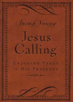 Jesus Calling: Enjoying Peace in His Presence, Brown Cover (Paperback)