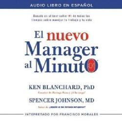 El nuevo manager al minuto / One Minute Manager: El metodo gerencial mas popular del mundo (CD-Audio)