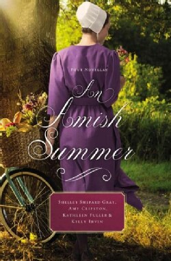 An Amish Summer: Four Novellas (Paperback)