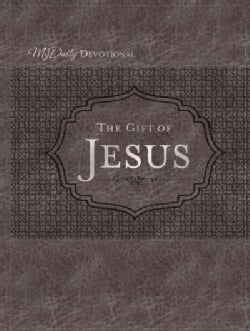The Gift of Jesus: My Daily Devotional (Paperback)