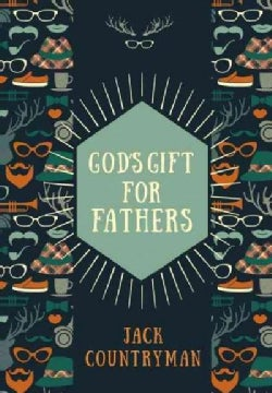 God's Gift for Fathers (Hardcover)