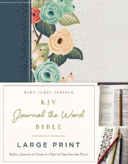 KJV Journal the Word Bible: King James Version, Deep Teal Floral, Reflect, Journal, or Create Art Next to Your Fa... (Hardcover)