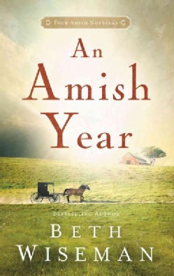 An Amish Year: Four Amish Novellas (Paperback)