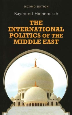 The International Politics of the Middle East (Paperback)