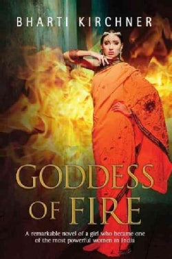 Goddess of Fire: A Historical Novel Set in 17th Century India (Hardcover)