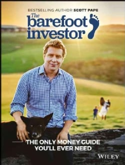 The Barefoot Investor: The Only Money Guide You'll Ever Need (Paperback)